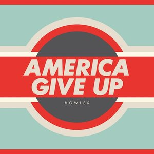 Image for 'America Give Up (Bonus Track Version)'
