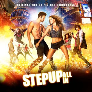 Image for 'Step Up: All In (Original Motion Picture Soundtrack)'