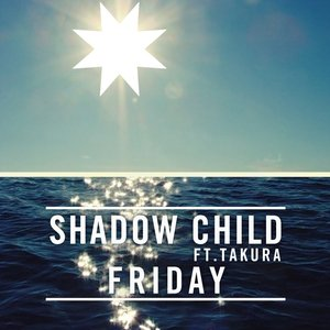 Image for 'Shadow Child feat. Takura'