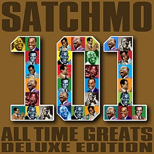 Image for 'Satchmo - 101 All Time Greats (Deluxe Edition)'