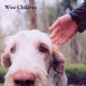 Immagine per 'Wise Children [EP]'