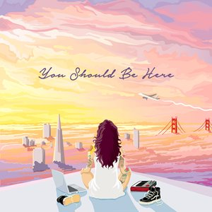 Image for 'You Should Be Here'