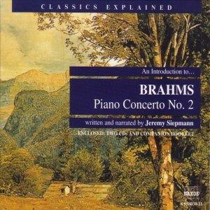 Image for 'Classics Explained: BRAHMS - Piano Concerto No. 2 (Siepmann)'