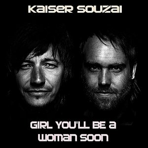 Image for 'Girl You'll Be a Woman Soon'