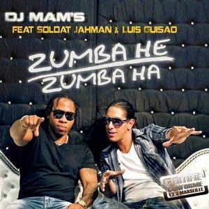 Image for 'Zumba He, Zumba Ha (feat. Soldat Jahman, Luis Guisao)'