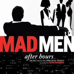 Image for 'Mad Men: After Hours (Music from the Original Series)'