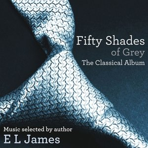 Image for 'Fifty Shades of Grey - The Classical Album'