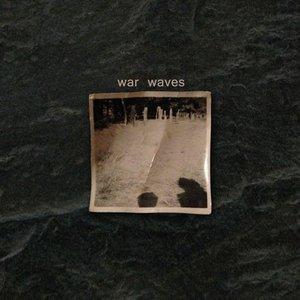 Bild für 'War Waves'
