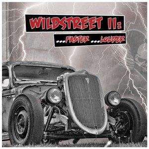 Image for 'Wildstreet II . . . Faster . . . Louder!'