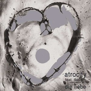 Image for 'Atrocity Feat. Das Ich'