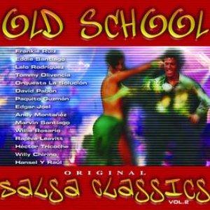 Image for 'Old School Salsa Classics Vol. 2'