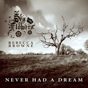 Image for 'Never Had a Dream (feat. Rebecca Browne)'