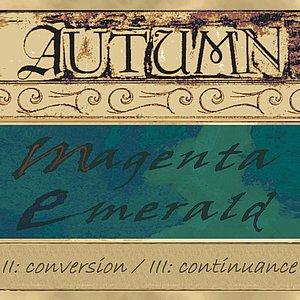 Image for 'Magenta Emerald (II: Conversion / III: Continuance)'
