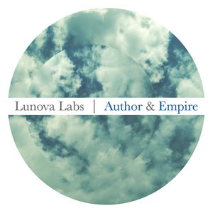 Image for 'LUNOVA LABS - AUTHOR & EMPIRE'