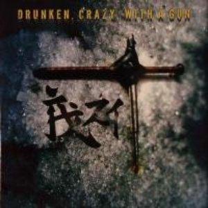 Imagem de 'Drunken, Crazy, With a Gun'