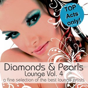 Image for 'Diamonds & Pearls Lounge Vol. 4 (A Fine Selection of the Best Lounge Artists)'