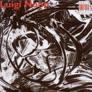Image for 'Nono, L.: Como Una Ola De Fuerza Y Luz / 3 Epitaffi Per Federico Garcia Lorca: Nos. 1 and 3'