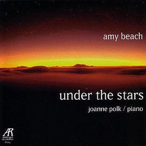 Bild för 'Amy Beach - Under The Stars - The Solo Piano Music Of Amy Beach, Volume Two'