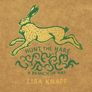 Image for 'Hunt the Hare - A Branch of May'