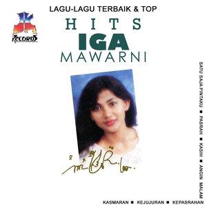 Image for 'Lagu Lagu Terbaik & Top Hits: Iga Mawarni'