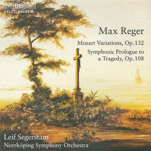 Image for 'Reger: Mozart Variations / Symphonic Prologue To A Tragedy'