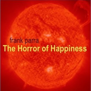 Image pour 'The Horror of Happiness'