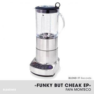 Immagine per 'Funky But Cheak'