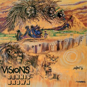 Image for 'Visions Of Dennis Brown'