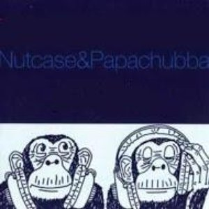 Image for 'Nutcase & Papachubba'