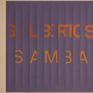 Image for 'Gilbertos Samba'