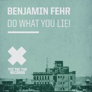 Image for 'Do What You Lie!'