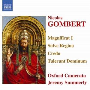 Immagine per 'GOMBERT: Magnificat I / Salve Regina / Credo / Tulerunt Dominum'