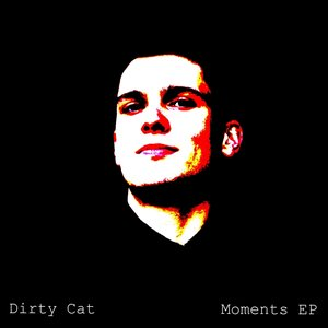 Image pour 'Dirty Cat - Moments EP'
