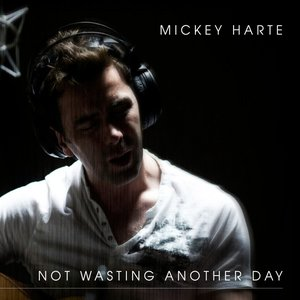 Image for 'Not Wasting Another Day'
