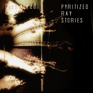 Image for 'pyritized ray stories'