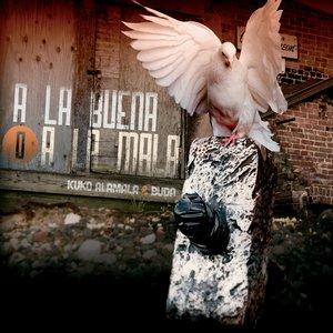 Image for 'A la Buena o a la Mala'
