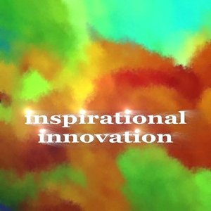 Image for 'Inspirational Innovation'