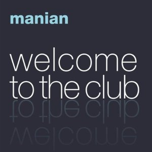 Image for 'Welcome To The Club'