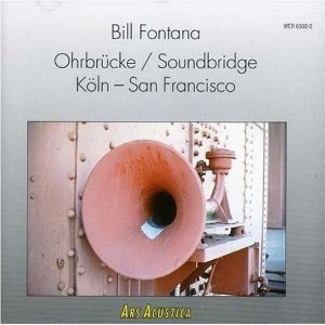 Image for 'Ohrbrücke / Soundbridge Köln - San Francisco'