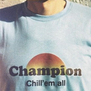 Image for 'Chill'em All'