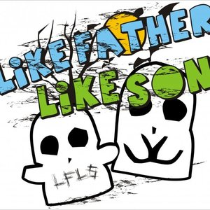 Immagine per 'Like Father Like Son'