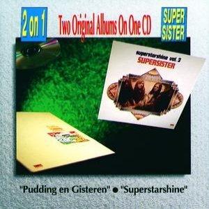 Imagen de 'Pudding En Gisteren & Superstarshine'