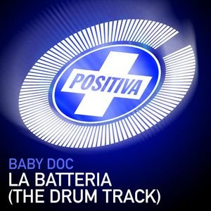 Image for 'La Batteria (The Drum Track)'