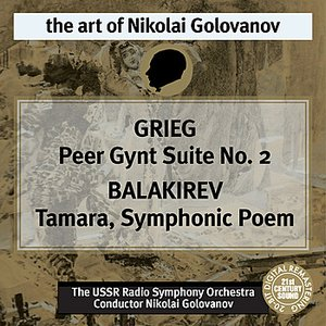 Image for 'Grieg: Peer Gynt Suite No. 2 - Balakirev: Tamara'
