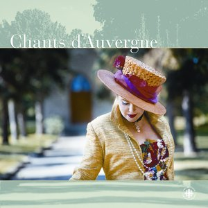 Image for 'Chants d'Auvergne, Vol. 3: No. 4. Brezairola (Cradle Song)'