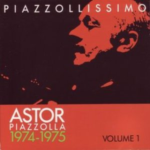 Image for 'Piazzollissimo 1974-1975'