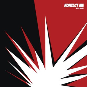 Image for 'Kontact Me (Depressed Buttons Remix) - Boys Noize.'