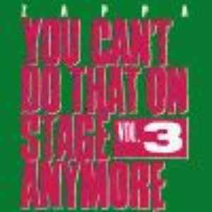 Image for 'You Can't Do That on Stage Anymore, Volume 3 (disc 2)'