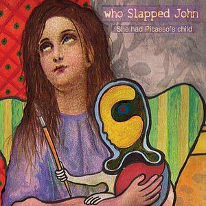 Image for 'She Had Picasso's Child'