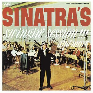 Image for 'Sinatra's Swingin' Session!!! and More'